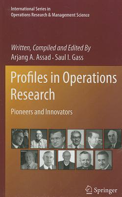 Profiles in Operations Research By Assad, Arjang A.