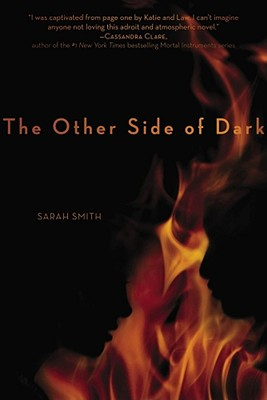 The Other Side of Dark By Smith, Sarah